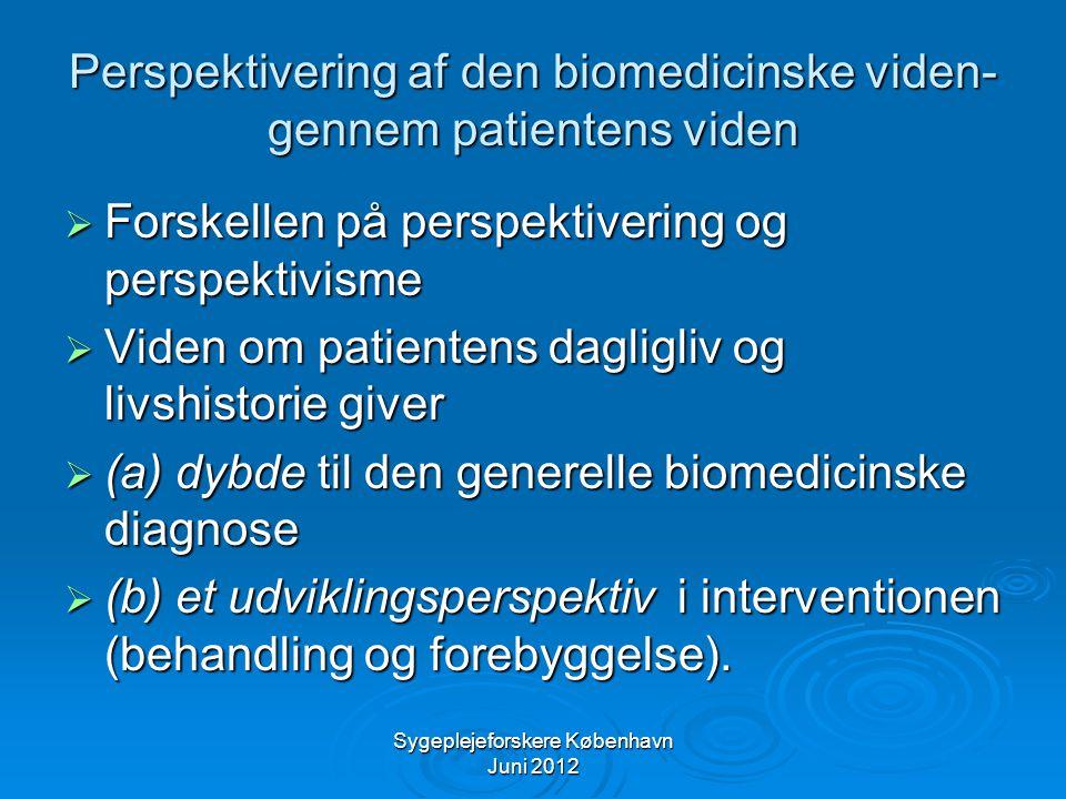Perspektivering af den biomedicinske viden- gennem patientens viden