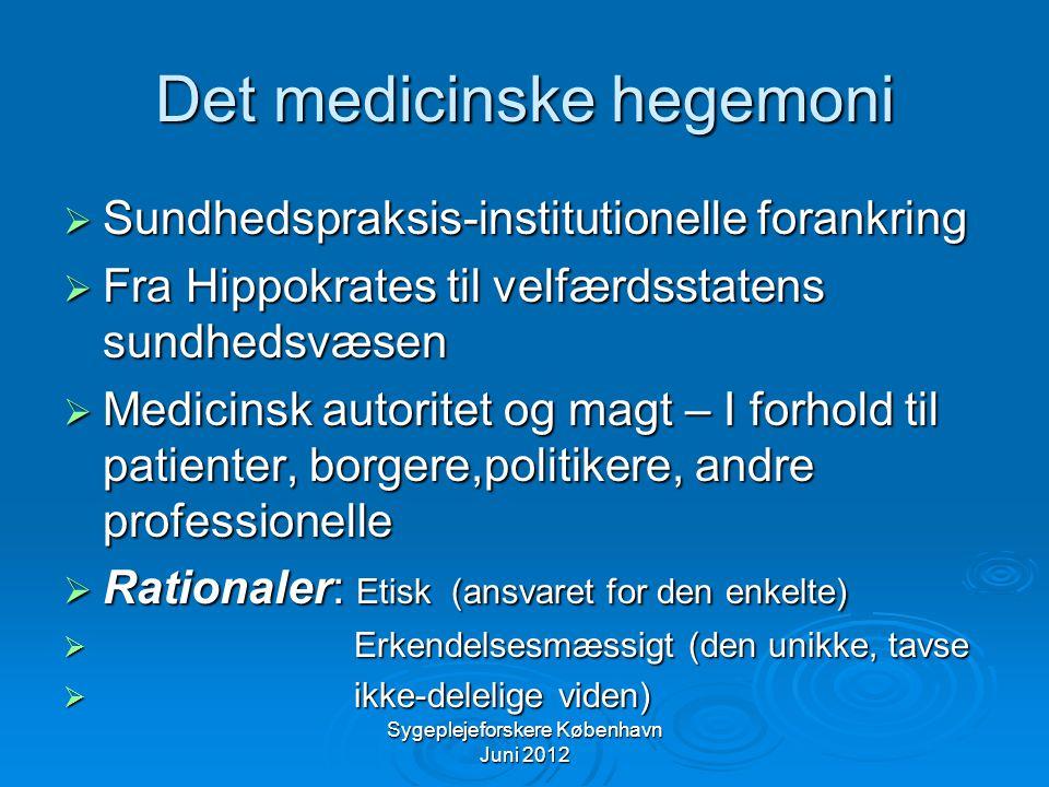 Det medicinske hegemoni