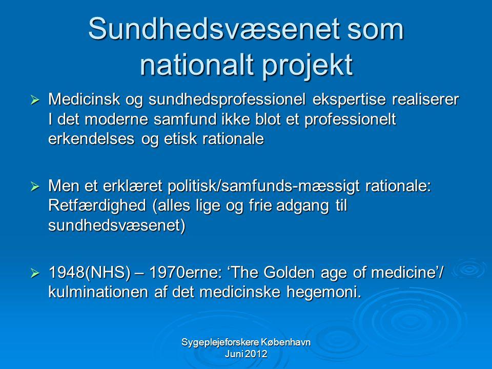 Sundhedsvæsenet som nationalt projekt