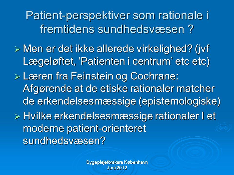 Patient-perspektiver som rationale i fremtidens sundhedsvæsen
