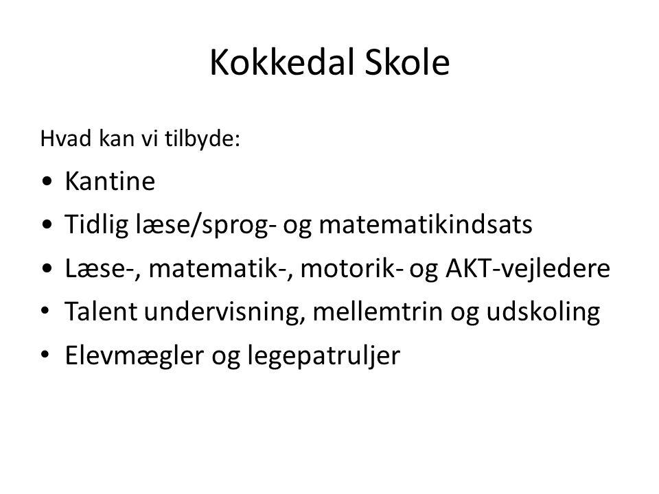 Kokkedal Skole Kantine Tidlig læse/sprog- og matematikindsats