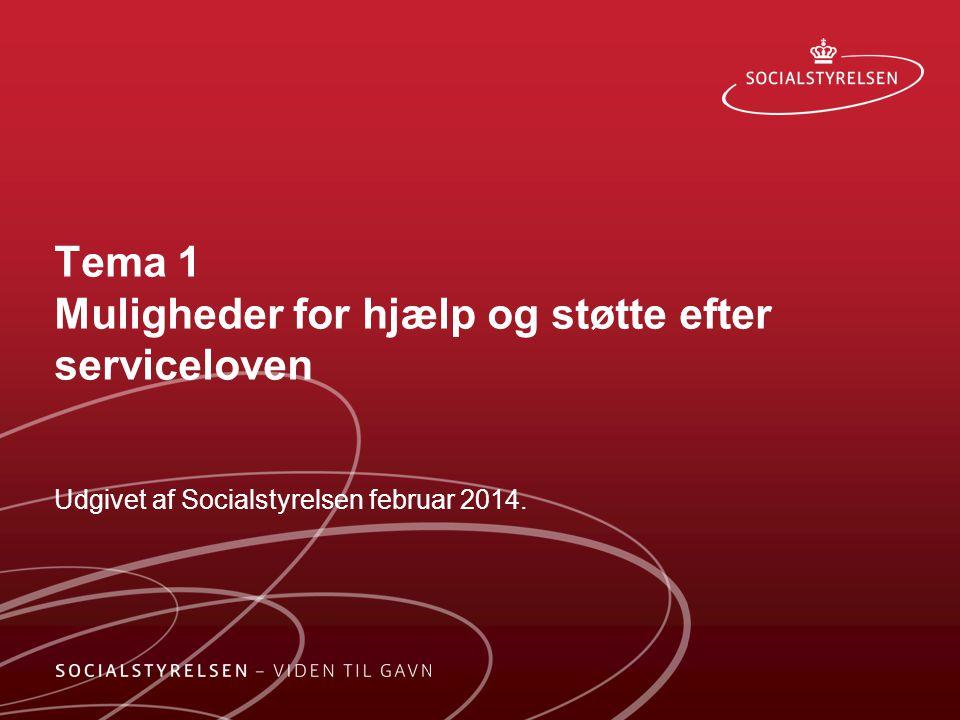 Tema 1 Muligheder for hjælp og støtte efter serviceloven