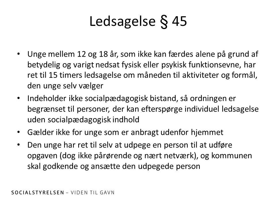 Ledsagelse § 45