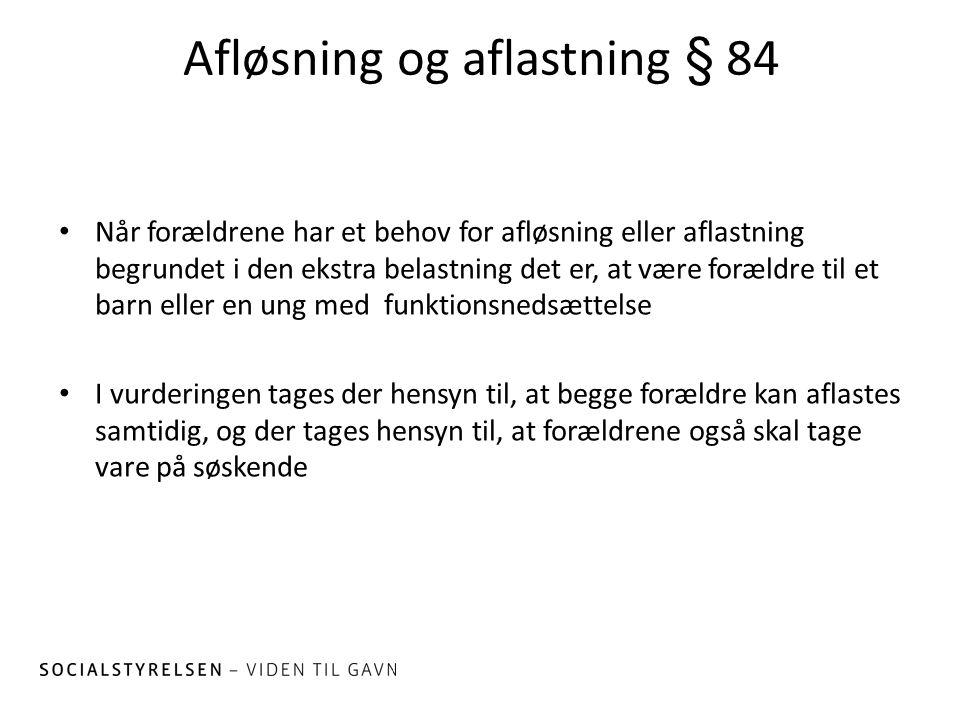 Afløsning og aflastning § 84