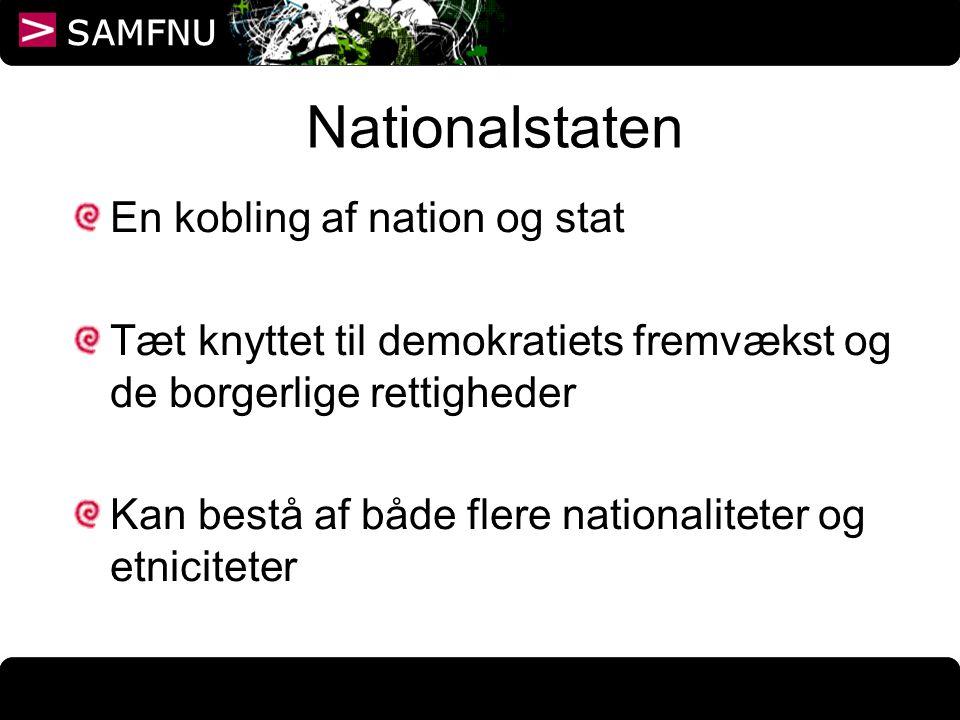 Nationalstaten En kobling af nation og stat