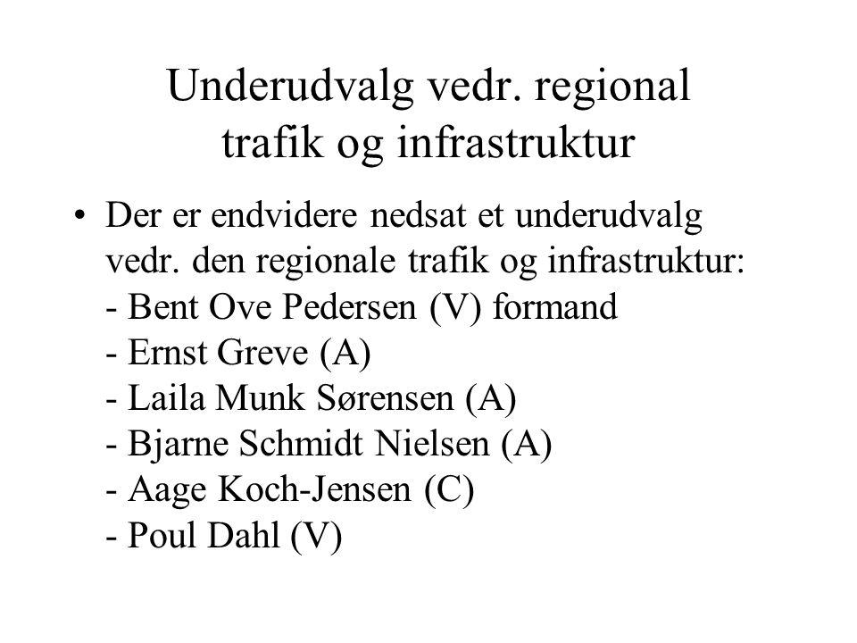 Underudvalg vedr. regional trafik og infrastruktur