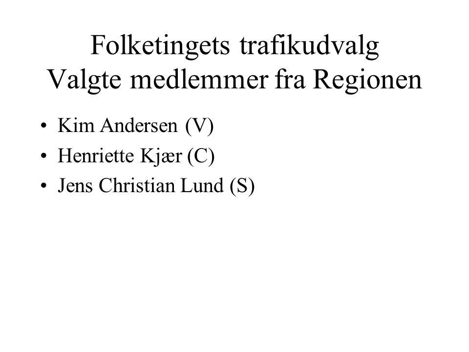 Folketingets trafikudvalg Valgte medlemmer fra Regionen