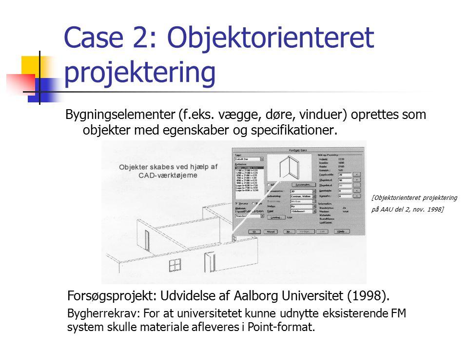Case 2: Objektorienteret projektering