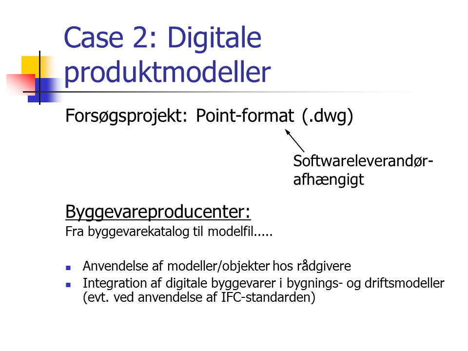Case 2: Digitale produktmodeller