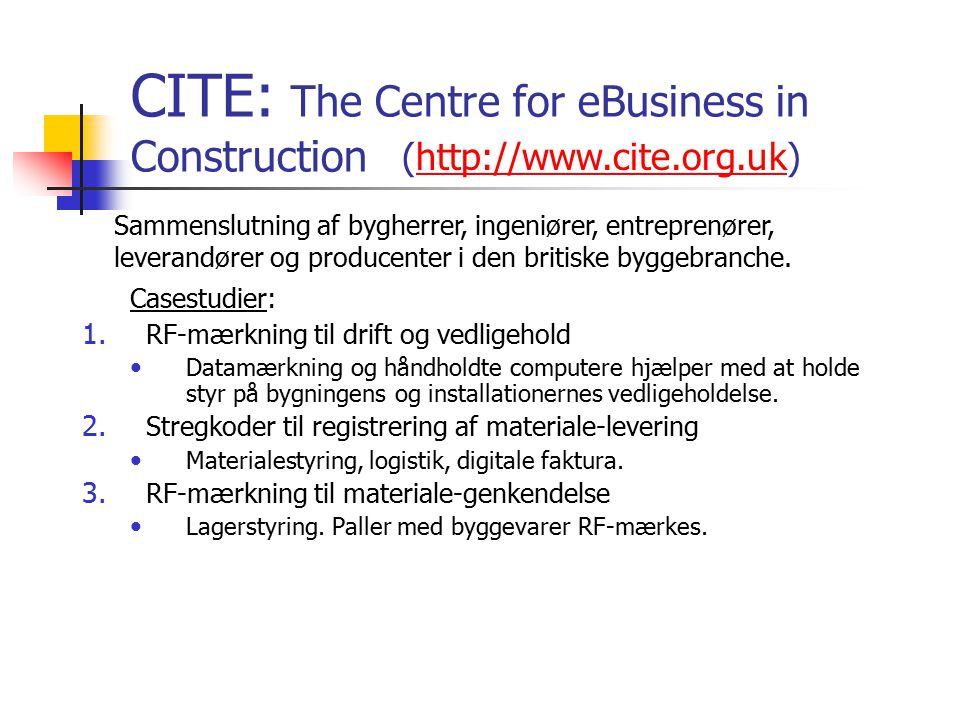 CITE: The Centre for eBusiness in Construction