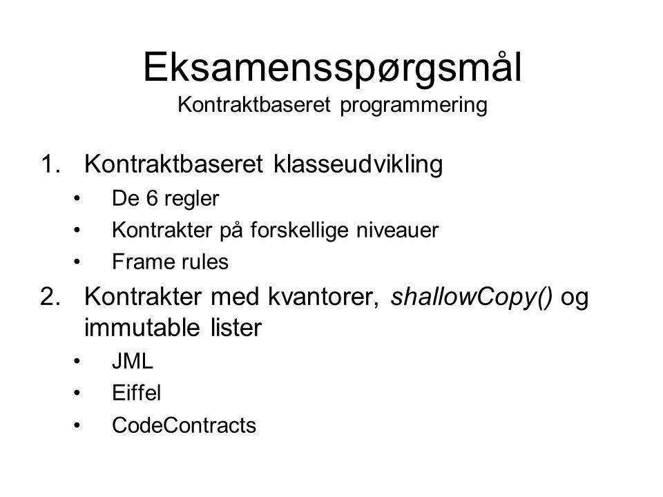 Eksamensspørgsmål Kontraktbaseret programmering