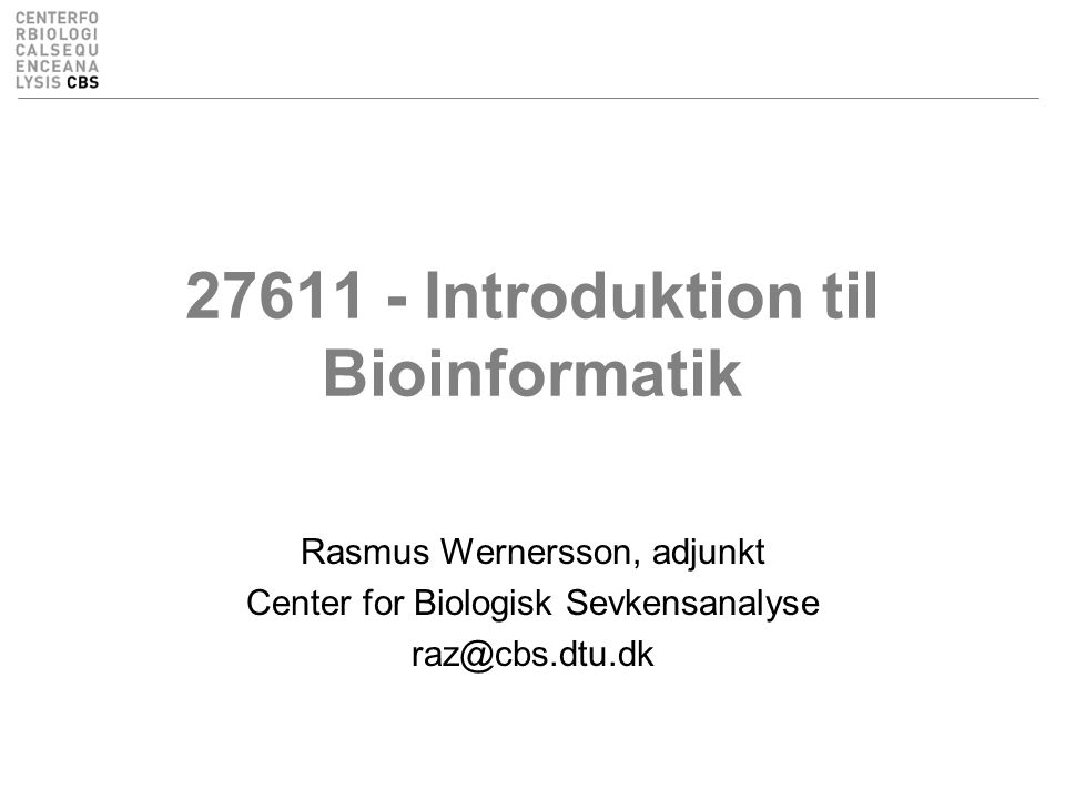27611 - Introduktion til Bioinformatik