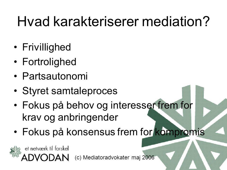 Hvad karakteriserer mediation