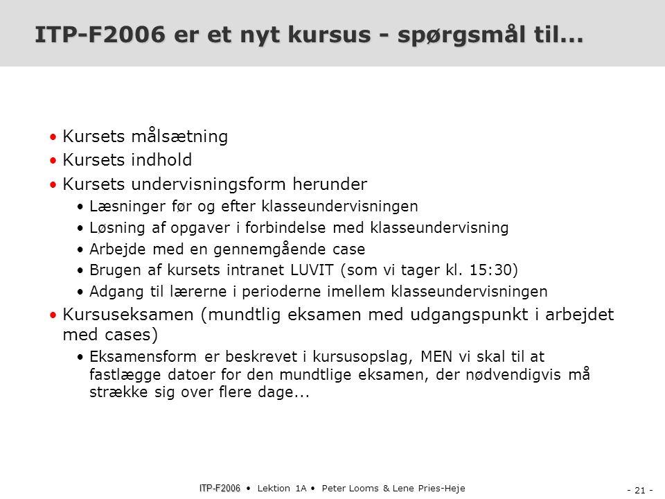ITP-F2006 er et nyt kursus - spørgsmål til...