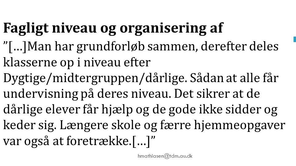 Fagligt niveau og organisering af aktiviteter