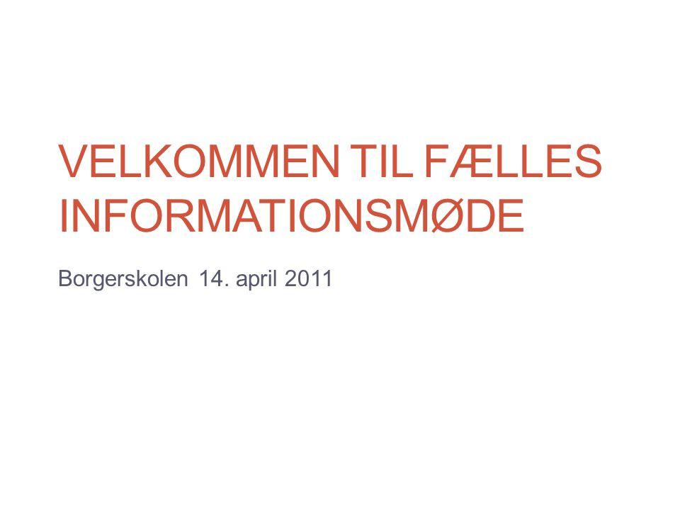 Velkommen til fælles Informationsmøde