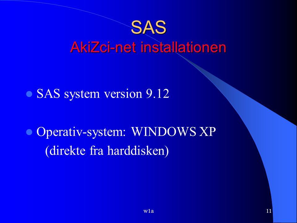 SAS AkiZci-net installationen