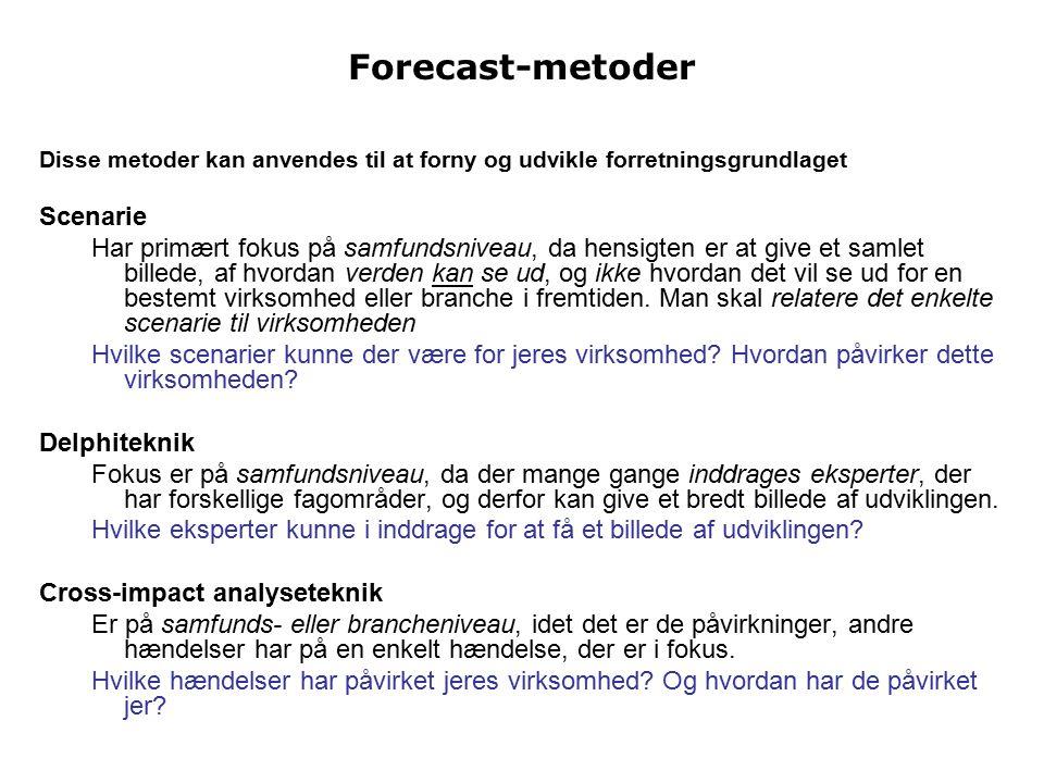 Forecast-metoder Scenarie