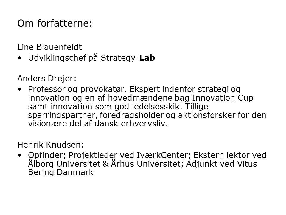 Om forfatterne: Line Blauenfeldt Udviklingschef på Strategy-Lab