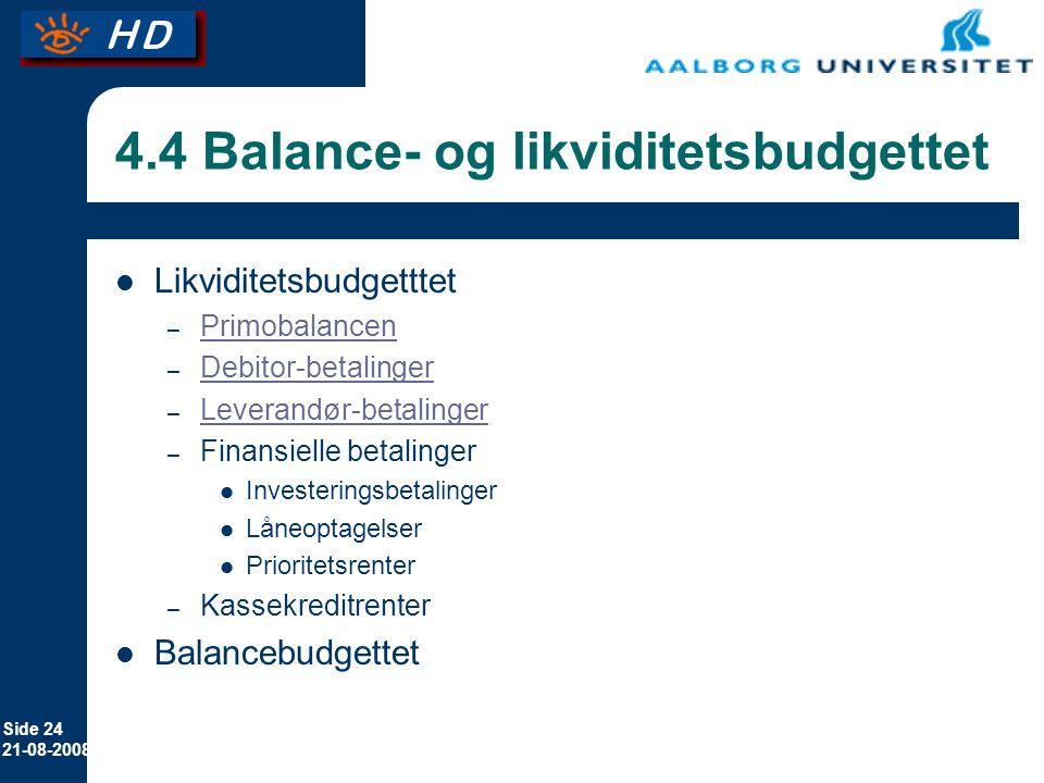 4.4 Balance- og likviditetsbudgettet