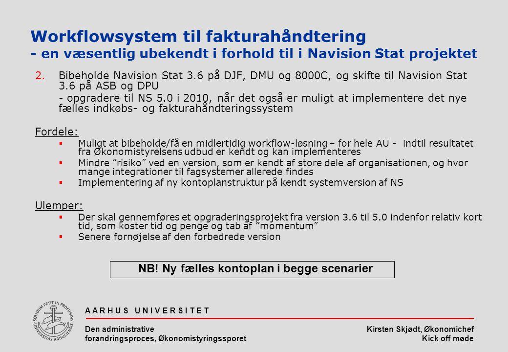 Workflowsystem til fakturahåndtering - en væsentlig ubekendt i forhold til i Navision Stat projektet