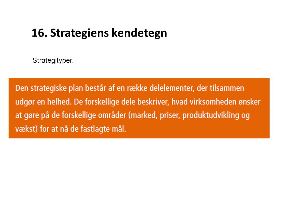 16. Strategiens kendetegn