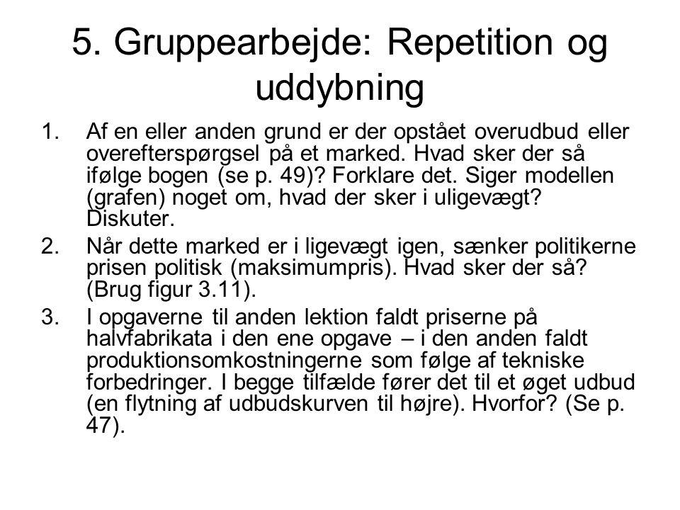 5. Gruppearbejde: Repetition og uddybning