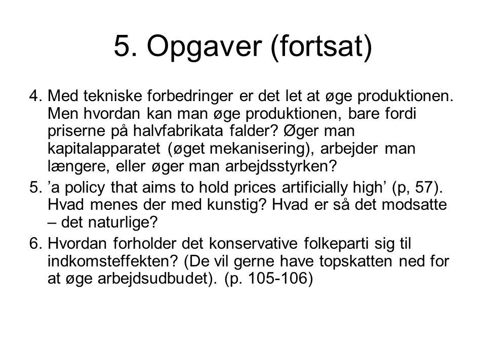 5. Opgaver (fortsat)