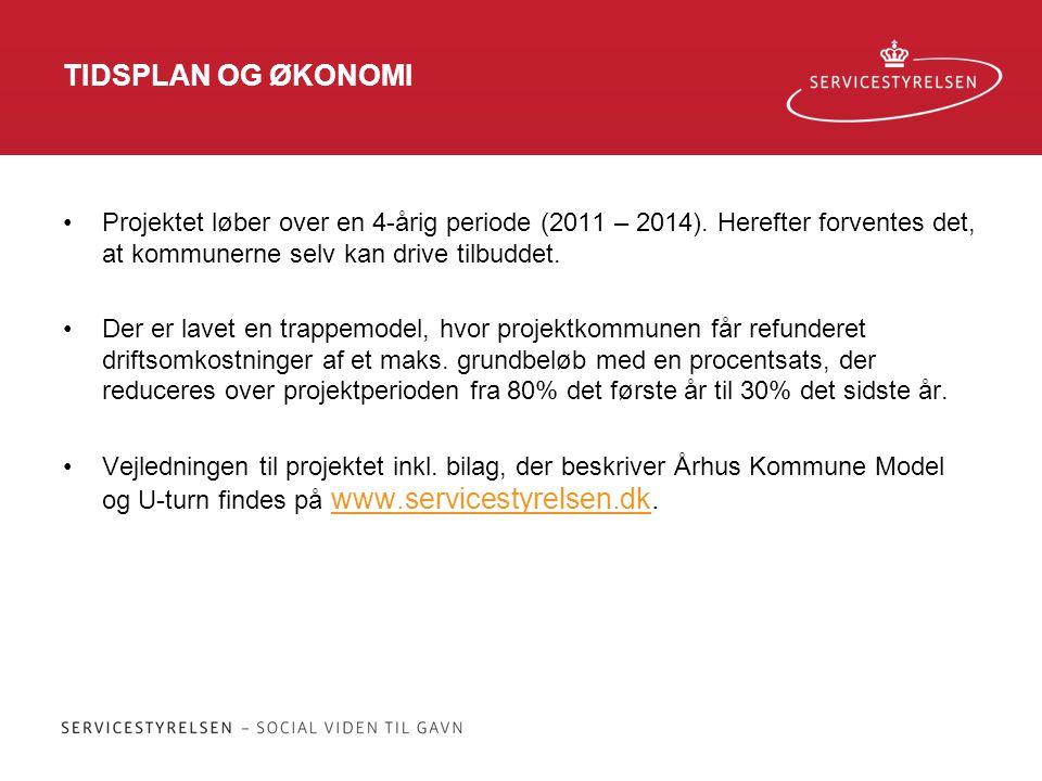 TIDSPLAN OG ØKONOMI Projektet løber over en 4-årig periode (2011 – 2014). Herefter forventes det, at kommunerne selv kan drive tilbuddet.