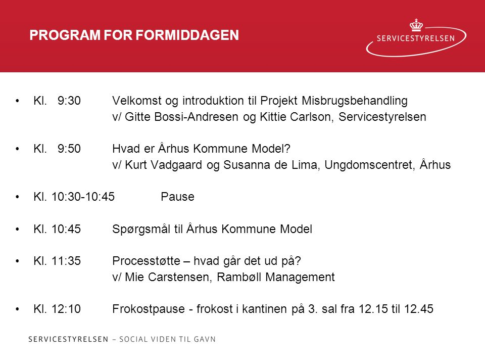 PROGRAM FOR FORMIDDAGEN