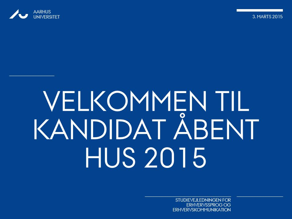 Velkommen til Kandidat Åbent hus 2015