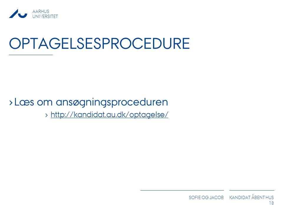 optagelsesprocedure Læs om ansøgningsproceduren