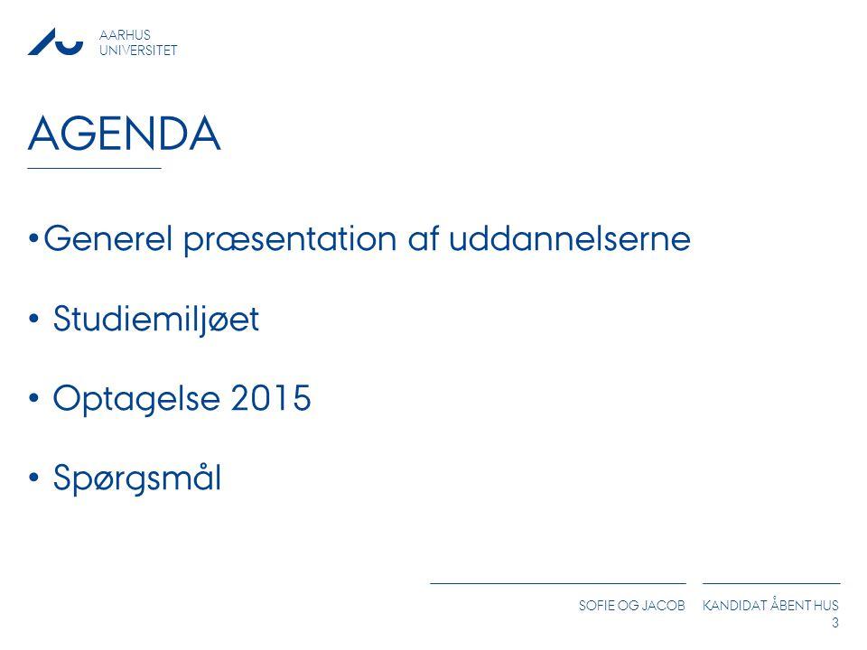 Agenda Generel præsentation af uddannelserne Studiemiljøet