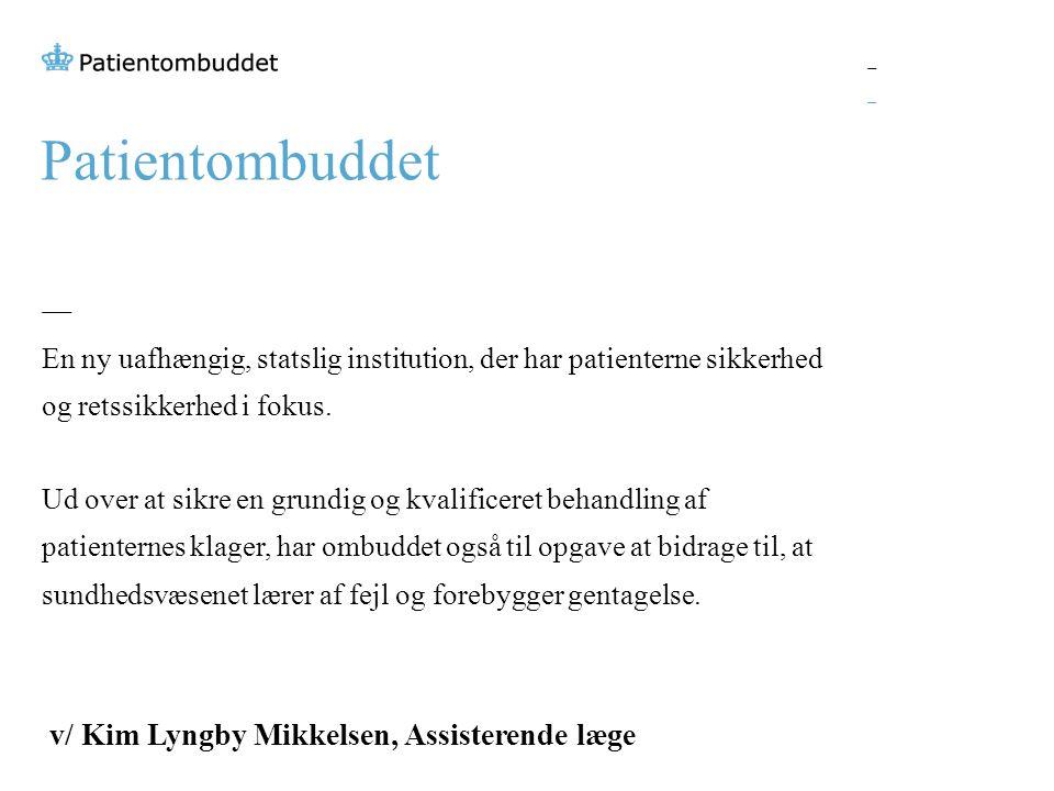 Patientombuddet v/ Kim Lyngby Mikkelsen, Assisterende læge