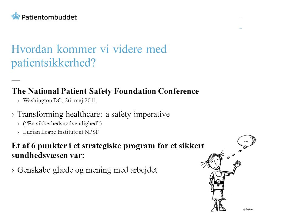Hvordan kommer vi videre med patientsikkerhed