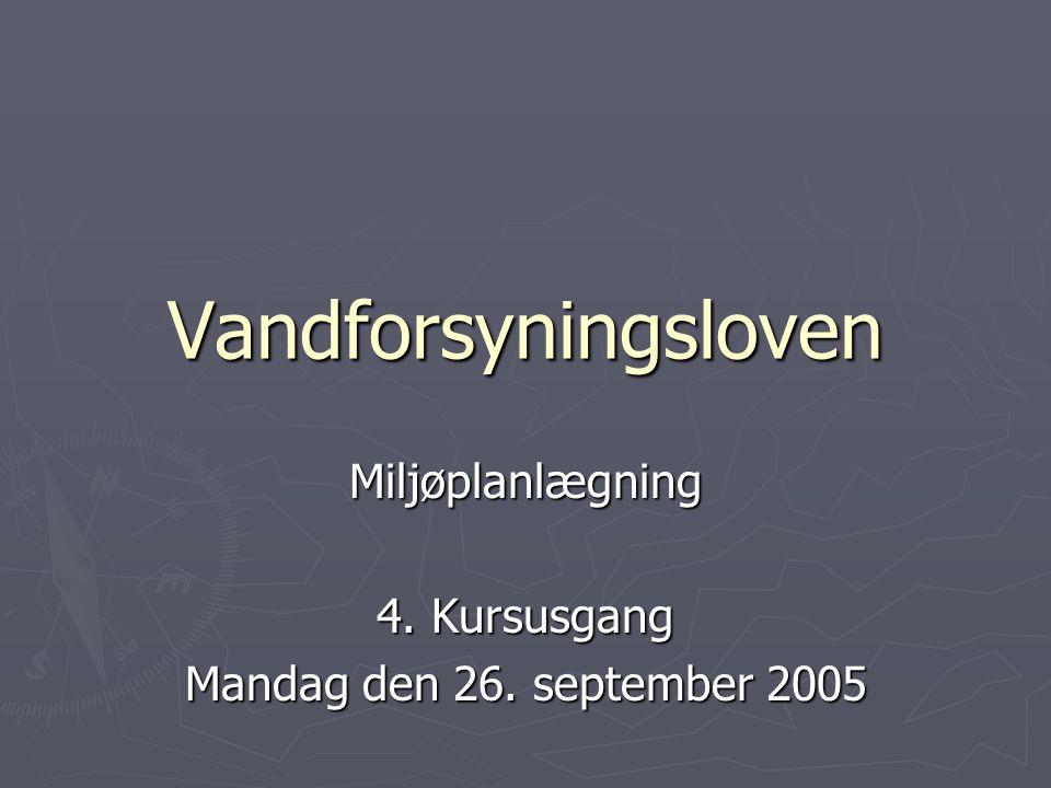 Miljøplanlægning 4. Kursusgang Mandag den 26. september 2005