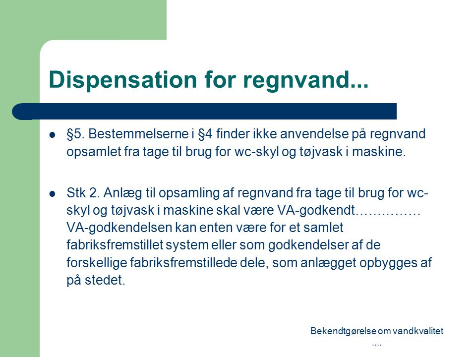 Dispensation for regnvand...