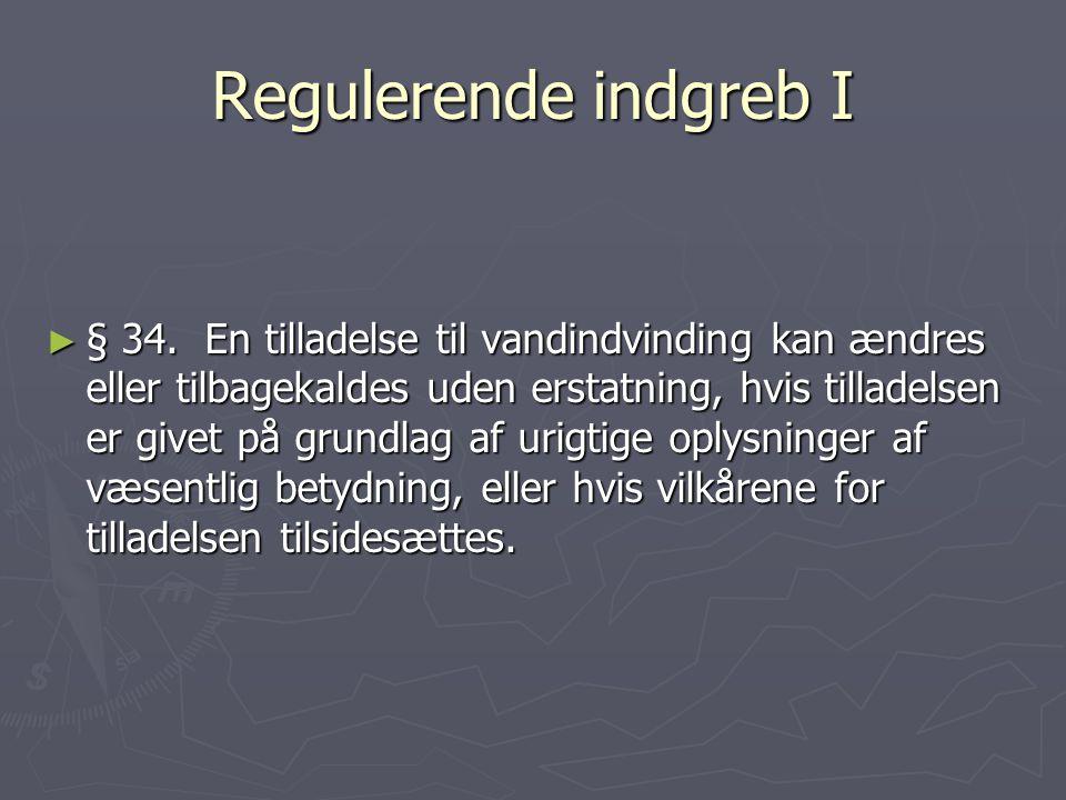Regulerende indgreb I