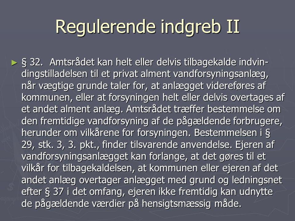 Regulerende indgreb II