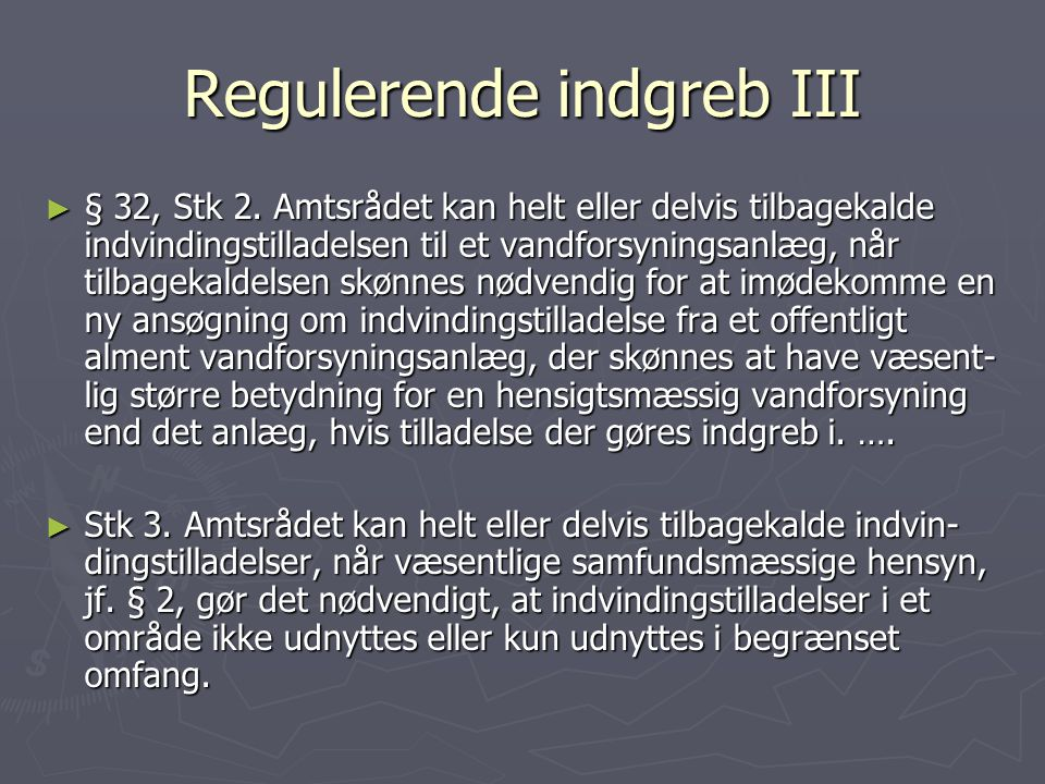 Regulerende indgreb III