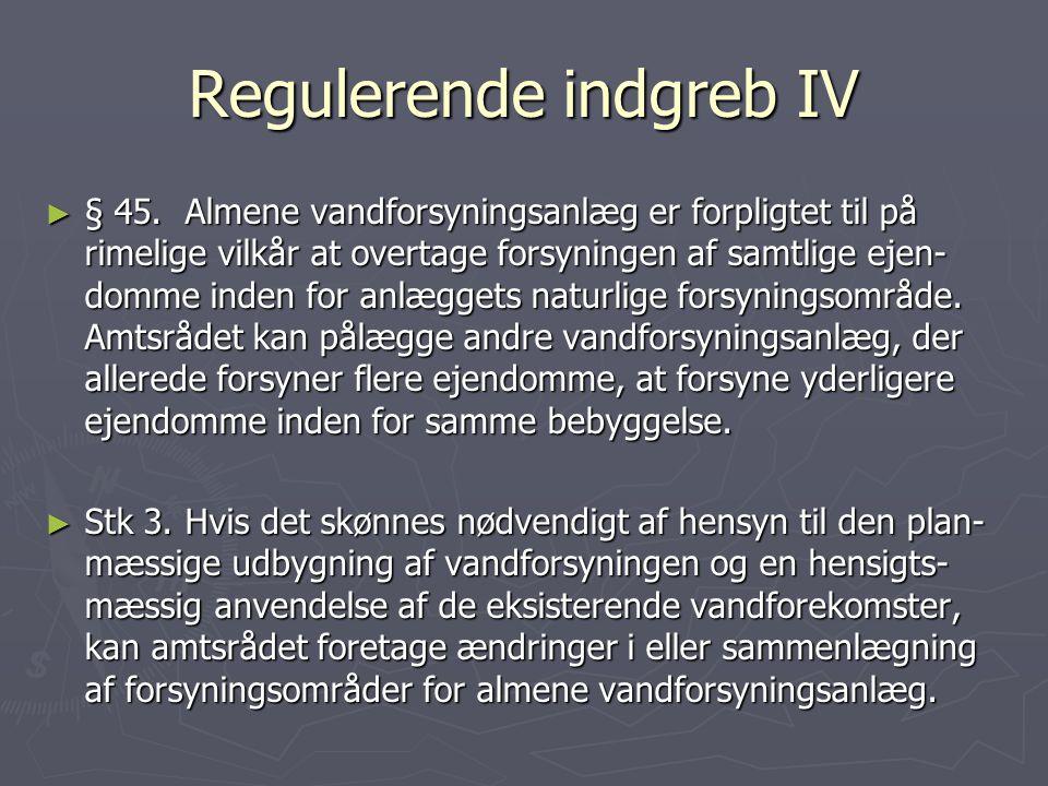 Regulerende indgreb IV