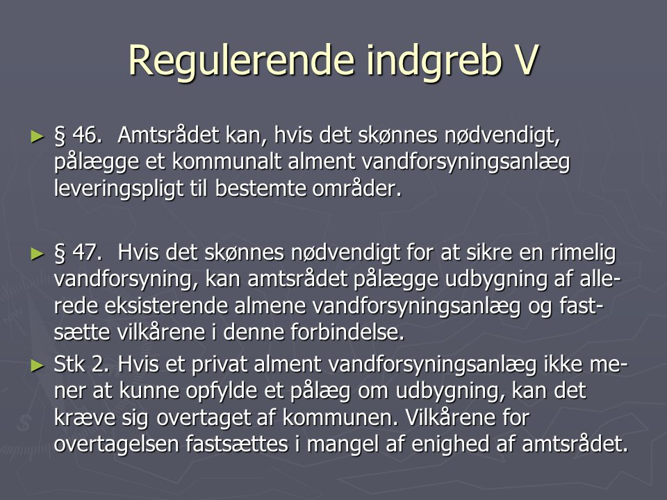 Regulerende indgreb V