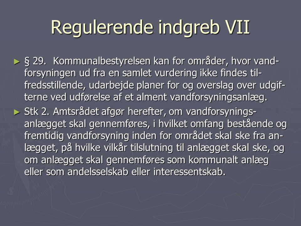 Regulerende indgreb VII
