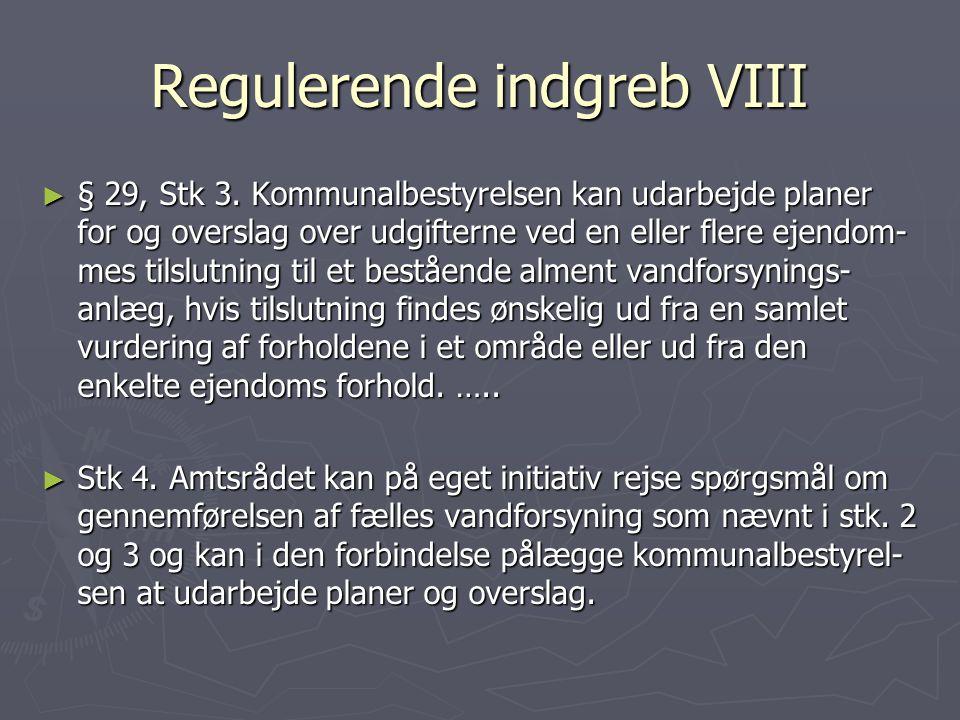 Regulerende indgreb VIII