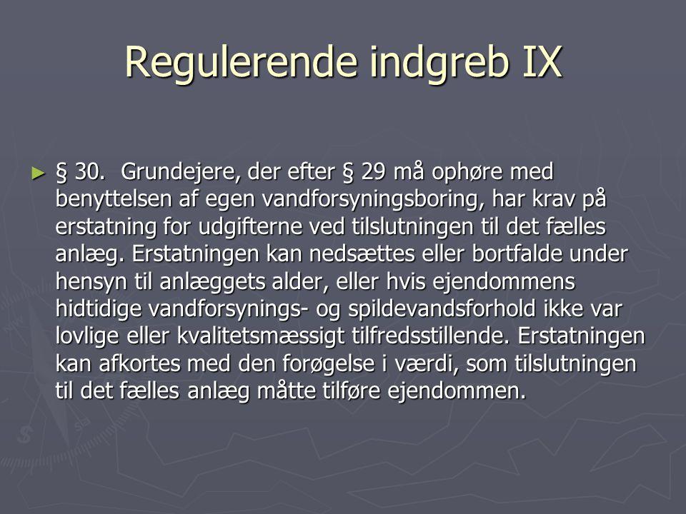 Regulerende indgreb IX