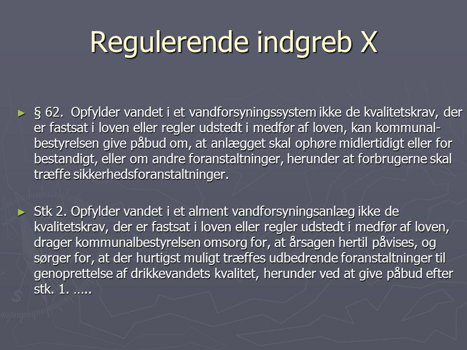 Regulerende indgreb X