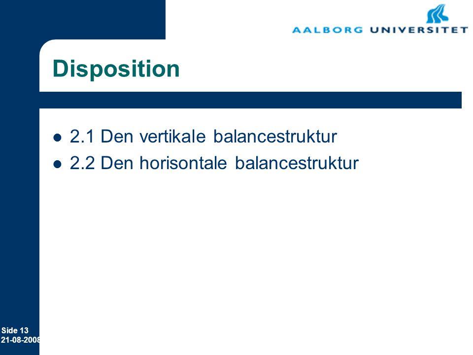 Disposition 2.1 Den vertikale balancestruktur