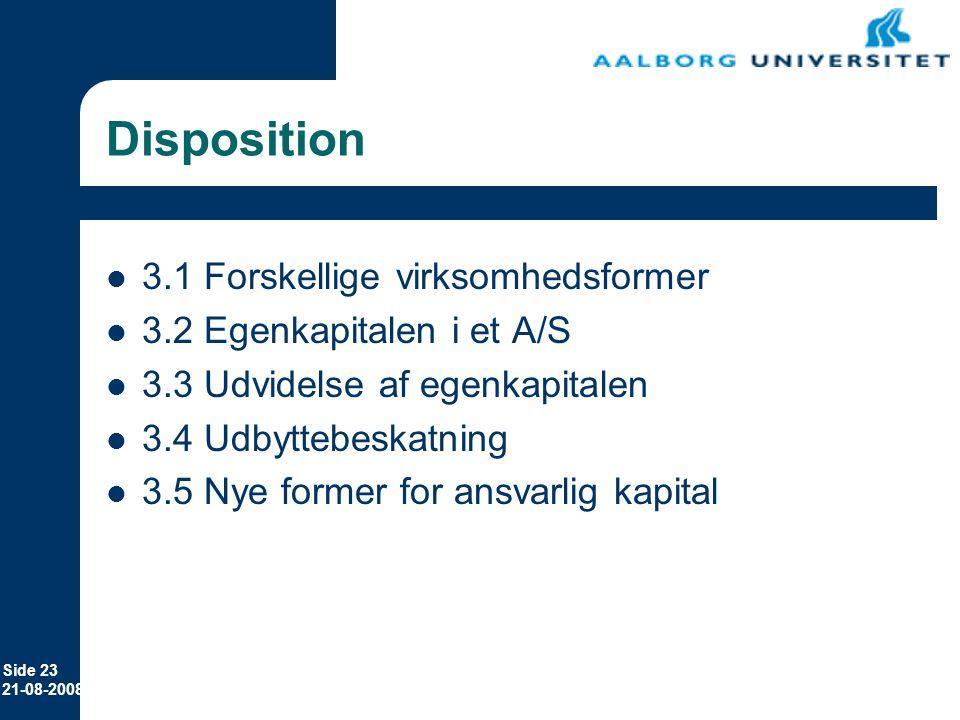 Disposition 3.1 Forskellige virksomhedsformer