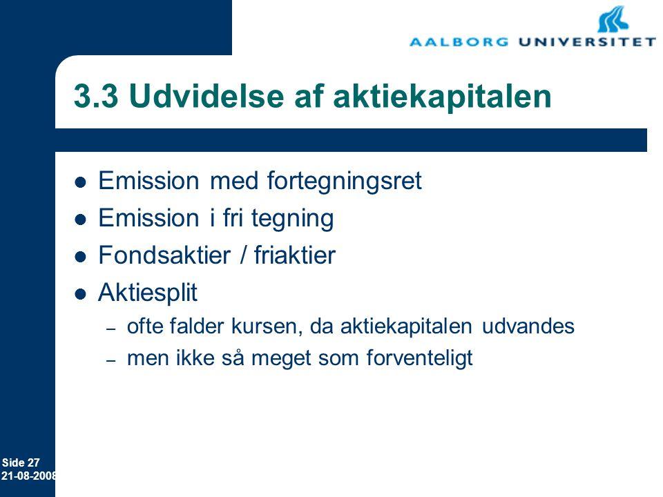 3.3 Udvidelse af aktiekapitalen