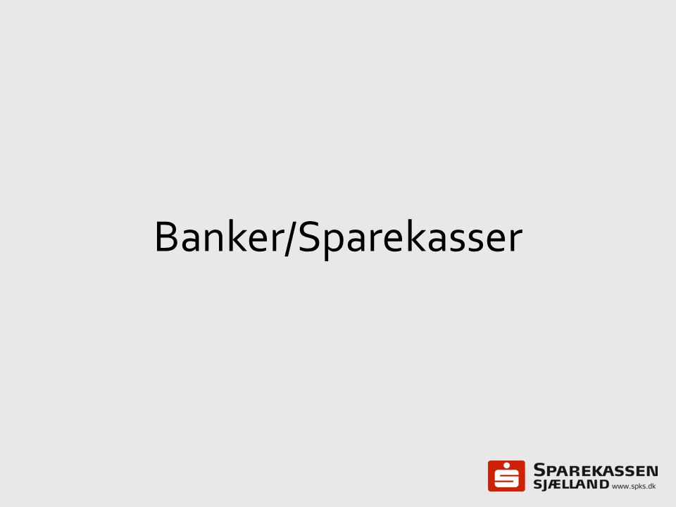 Banker/Sparekasser
